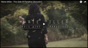 Marie Miller This Side of Paradise Acoustic Video Release